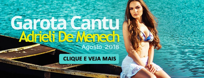 Adrieli De Menech - Garota Cantu - Agosto 2018