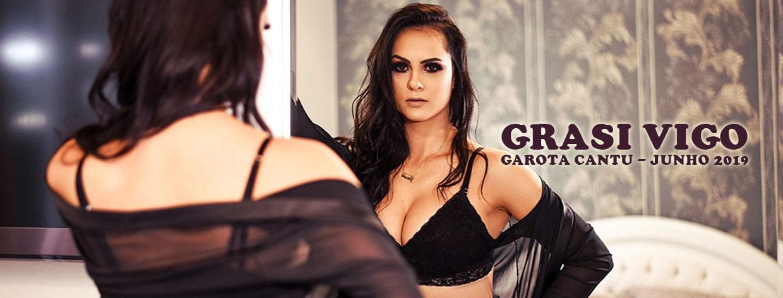 Grazi Vigo - Garota Cantu - Junho 2019