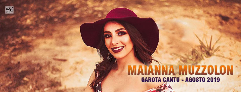 Maianna Muzzolon - Garota Cantu - Agosto 2019